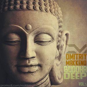 Dmitriy Makkeno - Buddha Deep vol.5 (February 2017)