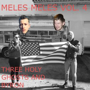 Vol. 4 (Three Holy Ghosts and Byron)