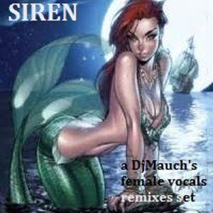 SIREN (a DjMauch's female vocals remixes set)