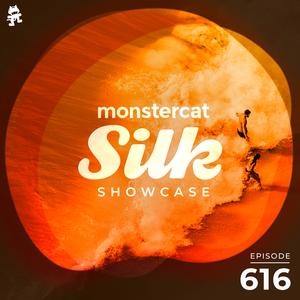 Monstercat Silk Showcase 616 (Hosted by Terry Da Libra)