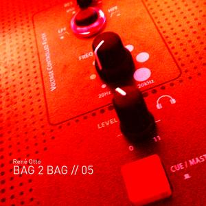 Bag 2 Bag // 05  - 2013.03.20