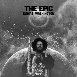 Rank No. 024 - Kamasi Washington: 'The Epic'