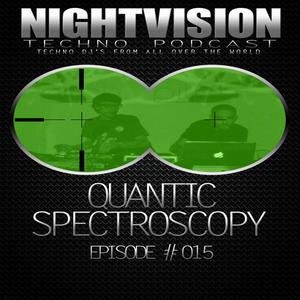15_quantic_spectroscopy_-_nightvision_techno_podcast_15_pt2