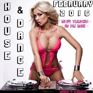New Dance & House Trackz - February 2016