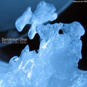 Sanderson Dear - Frozen In Time