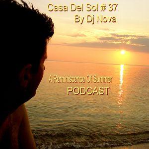 Casa Del Sol #37 PODCAST