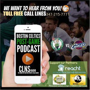 Celtics vs Cavs Post Game Podcast   Get on the Air: 347-215-7771  #Celtics #Cavs