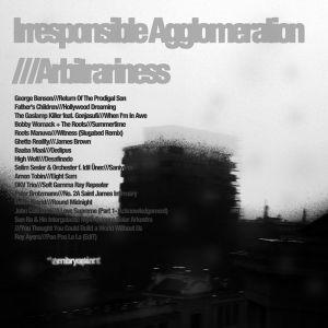 Irresponsible Agglomeration///Arbitrariness