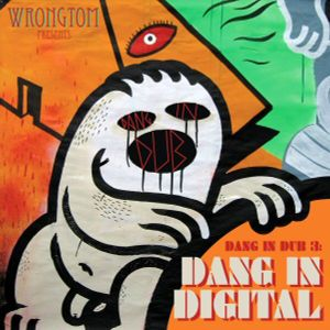 Wrongtom - Dang In Dub 3: Dang In Digital