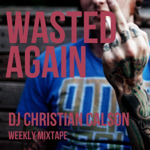 Wasted Again