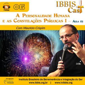 IbbisCast#006 - A Personalidade Humana e as Constelações Psíquicas I - Aula 05