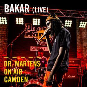 Bakar (Live) | Dr. Martens On Air: Camden