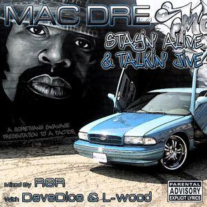 Mac Dre - Stayin' Alive & Talkin' Jive (Mixed BY R8R)