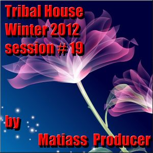 Tribal House Winter 2012 session no. 19