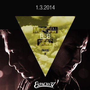Morgan B2B Doki 1.3.2014 @Sudam Showcase - Espacio37 *Parte 2