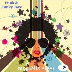 megaMix #309 Funk & Funky Jazz
