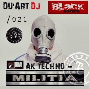Black-series podcast Du'art dj & moreno_flamas NTCM m.s Nation TECNNO militia 021 factory sound