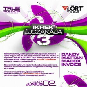Dandy live at Flört Club - Ikrek Éjszakája 3. 2007.06.02.
