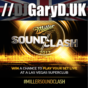 Miller SoundClash 2017 – DJGARYD.UK - WILD CARD