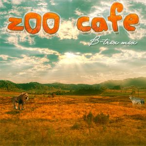 B-trix - Zoo Cafe mix