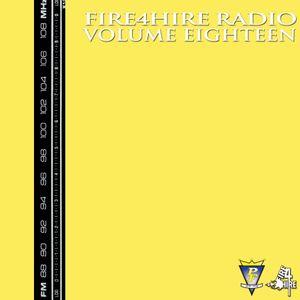 Fire 4 Hire Radio Vol. 18 by Pete Funk