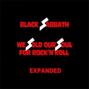 Black Sabbath - We Sold Our Soul For Rock 'n Roll [1970 to 1975] Expanded