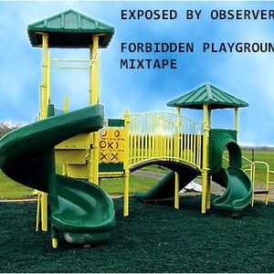 Forbidden Playground MIXTAPE
