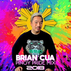 DJ BRIAN CUA 2018 PINOY PRIDE MIX