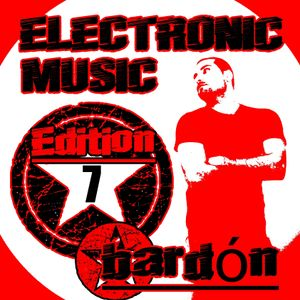 BARDON - ELECTRONIC MUSIC, EDITION 7