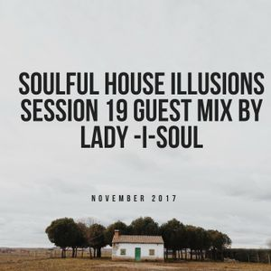 Soulful house illusions session 19 guest mix by lady i soul by drex soulful house illusions session 19 guest mix by lady i soul publicscrutiny Images
