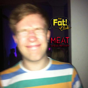 Fat! Lee - MEATtransMISSION 03/03/15