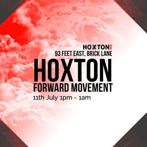 Hoxton Forward Movement With @DanFormless Live @93FeetEast (11/07/15)