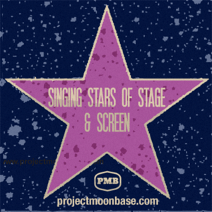 PMB071: Singing Stars of Stage and Screen