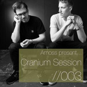 Amoss - Cranium Session #003