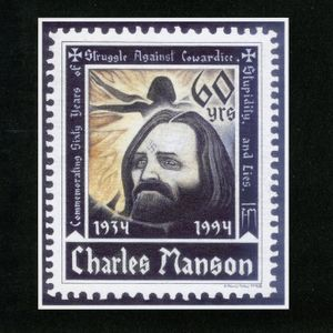 Charles Manson - Commemorating Sixty Years Of Struggle Against Cowardice, Stupidity And Lies.