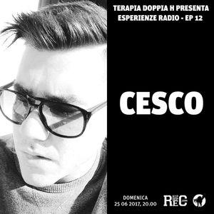 Cesco - Esperienze #12