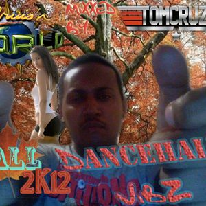 SIDE B - CRUZIN WORLD #1 FALL 2012 DANCEHALL VIBZ - TOM CRUZ
