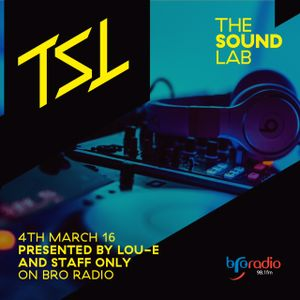 The Sound Lab 4th March 2016