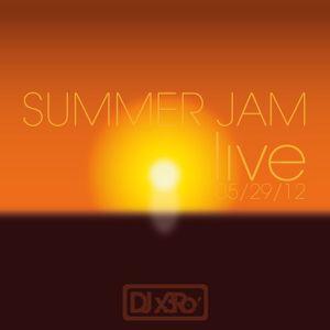 DJ x3Ro - Summer Jam [live] 05-29-12