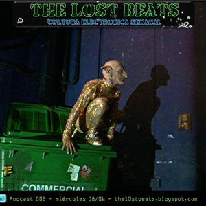 The Lost Beats - Podcast 002 - pilinox & siulcrash in da mix