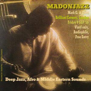 MADONJAZZ at Brilliant Corners Sep '16 - Pt1