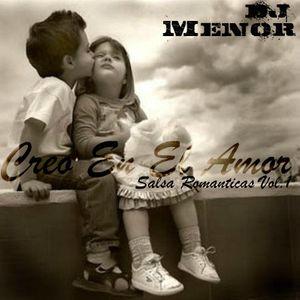 Creo En El Amor - Salsa Romanticas - DJ Menor