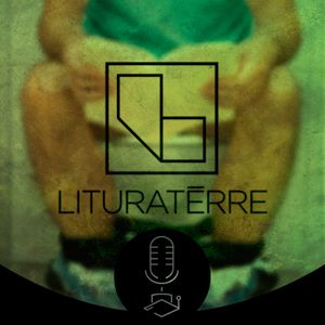 Lituraterre #30: What if you're right and they're wrong?