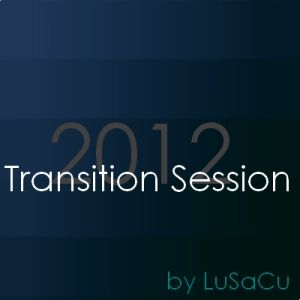 Transition Session 2012 by LuSaCu