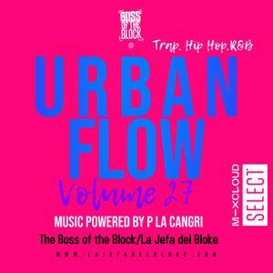 Urban Flow #27 Mix Powered By P la Cangri