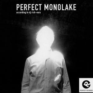 Perfect Monolake