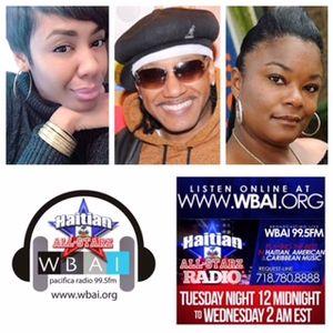 HAITIAN ALL-STARZ - WBAI 99.5 FM - (EPISODE #12) - 3-23-16 - KANGOL KID, ROXANNE SHANTE,  & TIA