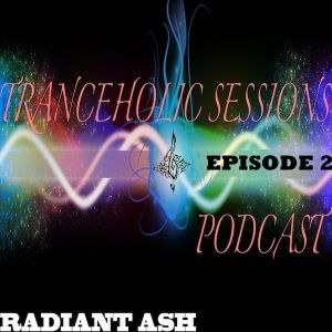 Tranceholic Sessions Episode 2