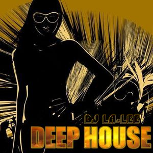Deep House (19.01.2013) - Mixed by Dj La-Lee (Promo)