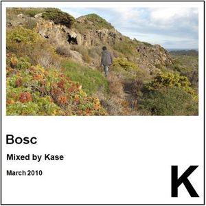 Bosc Mixtape - Kase
